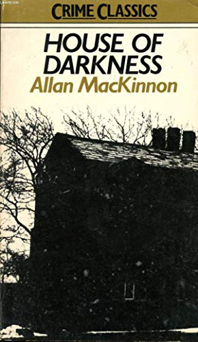 House of Darkness: Allan Mackinnon