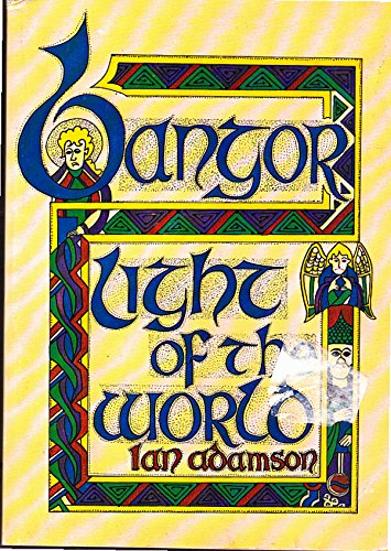 Bangor: Light of the World: Adamson, Ian