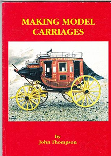 Making Model Carriages: Thompson, John