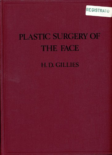 9780906923092: Plastic Surgery Of The Face: Based On Selected Cases Of War Injuries Of The Face Including Burns: With Original Illustrations