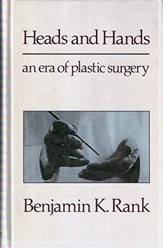 9780906923122: Heads and Hands: An Era of Plastic Surgery