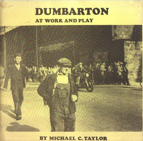 Dumbarton at Work and Play: Taylor, Michael C.