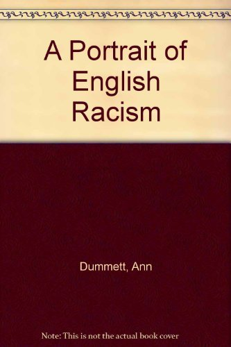 9780906932902: A Portrait of English Racism