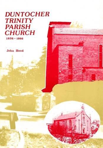 9780906938102: Duntocher Trinity Parish Church, 1836-1986