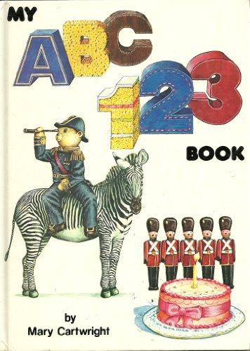 My ABC 123 Book: Cartwright, Mary