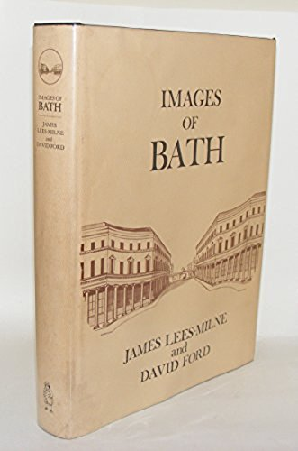 Images of Bath: Lees-Milne, James and Ford, David