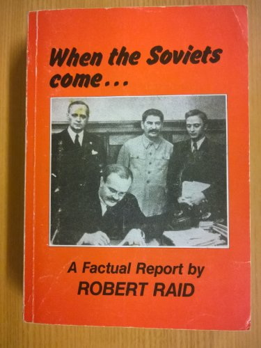 9780906967201: When the Soviets come--