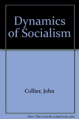 9780906968079: Dynamics of Socialism