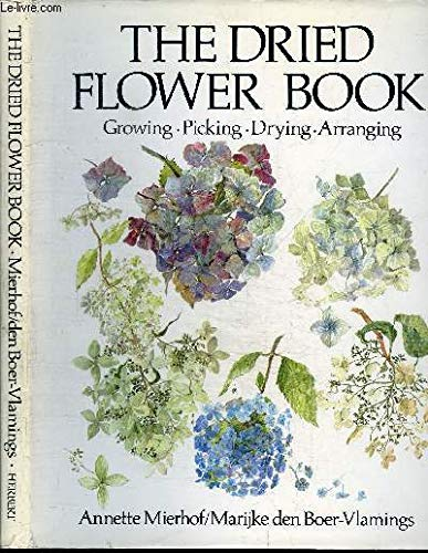 9780906969113: The Dried Flower Book