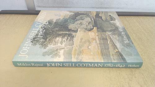 9780906969199: John Sell Cotman, 1782-1842