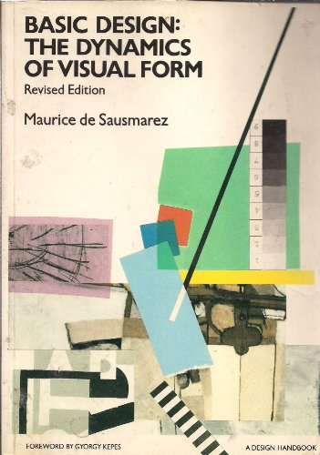 9780906969229: Basic Design: Dynamics of Visual Form (Design Handbooks)