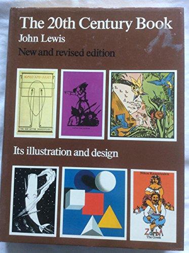 9780906969410: Twentieth Century Book: Its Illustration and Design