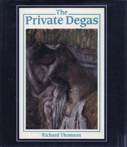 The Private Degas: Thomson, Richard; Leighton,