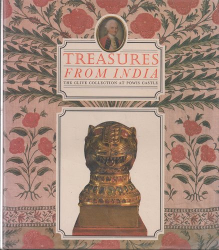 9780906969694: Treasures From India - Clive Collection At Powis Castle