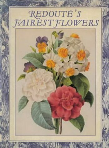 9780906969700: Redoute's Fairest Flowers (Art Reference)