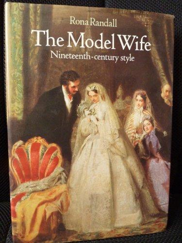 The Model Wife, Nineteenth Century Style: Randall, Rona