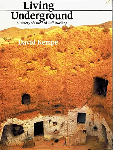 Living Underground: A History of Cave and: Kempe, D.R. C.;Kempe,