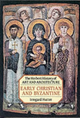 9780906969915: Early Christian and Byzantine Art (History of Art & Architecture)