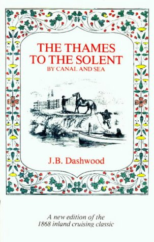 9780906986004: The Thames to the Solent by Canal and Sea