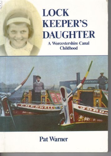 9780906986080: Lock Keeper's Daughter: A Worcestershire Canal Childhood