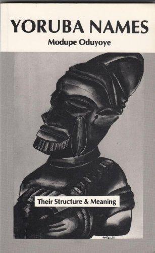 9780907015055: Yoruba Names: Their Structure and Meaning