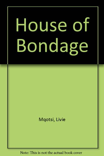 9780907015222: House of Bondage