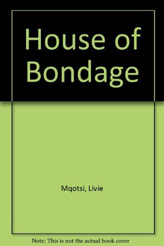 House of Bondage: Mqotsi, Livie