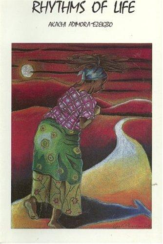 Rhythms of Life: Stories of Modern Nigeria: Akachi Adimora-Ezeigbo