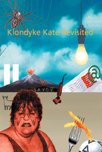 Klondyke Kate Revisited: Anthology of Non-fiction