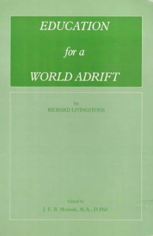 9780907018438: Education for a World Adrift