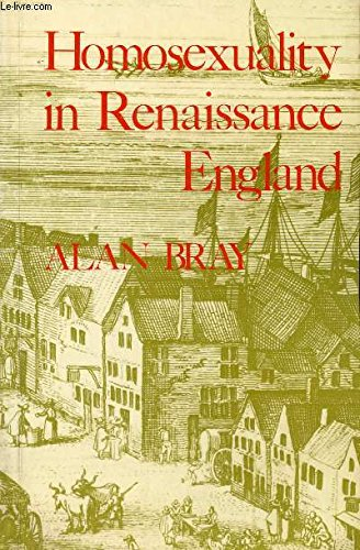 9780907040132: Homosexuality in Renaissance England