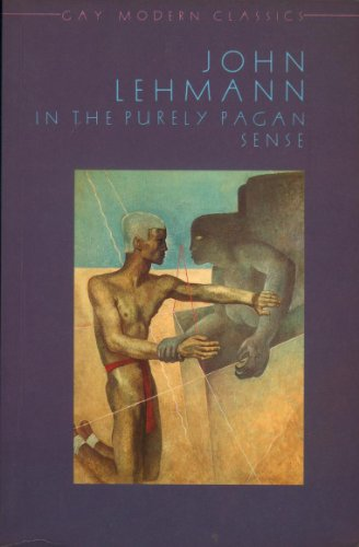 9780907040552: In the Purely Pagan Sense (Gay Modern Classics)