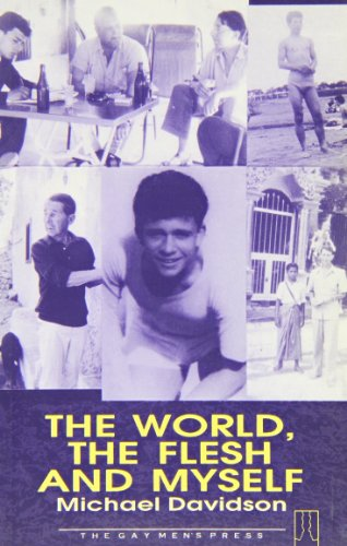 9780907040637: The World, the Flesh and Myself (Gay Modern Classic Series)