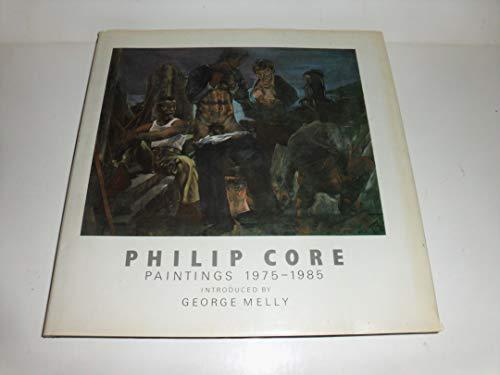 9780907040675: Philip Core: Paintings, 1975-1985