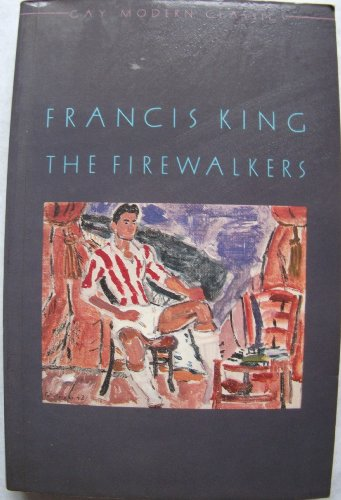 The Firewalkers (Gay Modern Classics): King, Francis