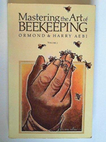 9780907061250: Mastering the Art of Beekeeping: Vol. 2