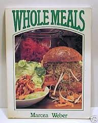9780907061472: Whole Meals
