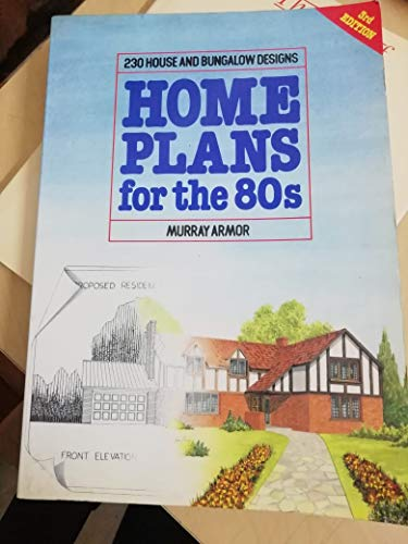 9780907061762: Home Plans for the 80's