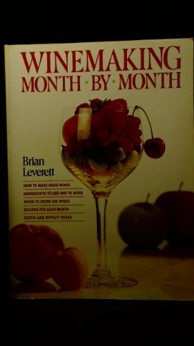 9780907061779: Winemaking Month by Month
