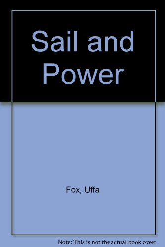 Sail and Power (9780907069089) by Uffa Fox