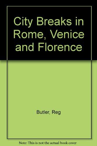 Rome, Venice & Florence 1989 (City Breaks): Butler, Reg