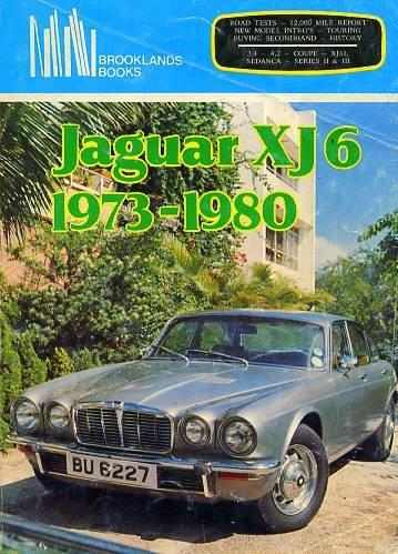 9780907073055: Jaguar XJ6, 1973-1980 [1974 1975 1976 1977 1978 1979]
