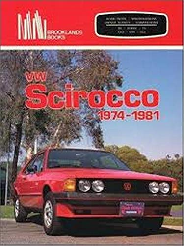 VW Scirocco 1974-81 (Brooklands Books Road Tests Series): Clarke, R