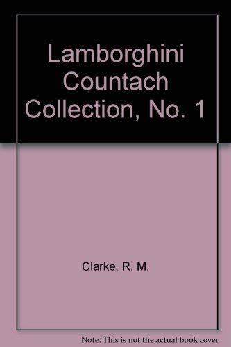 LAMBORGHINI COUNTACH COLLECTION NO. 1: Clarke, R. M.