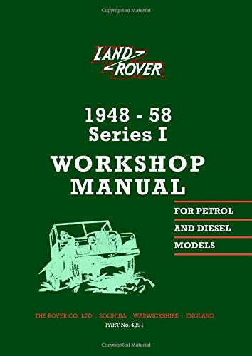 9780907073987: Land Rover Series 1 Workshop Manual 1948-1958 (Official Workshop Manuals)