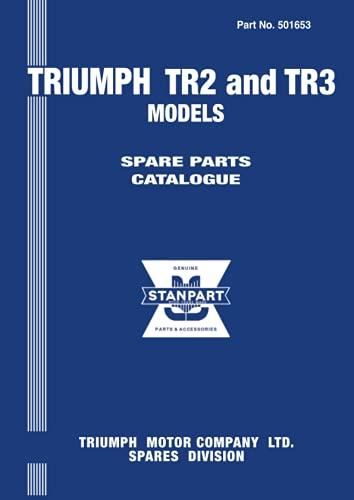 Triumph TR2 & TR3 Spare Parts Catalog (No. 501653) (0907073999) by Brooklands Books Ltd