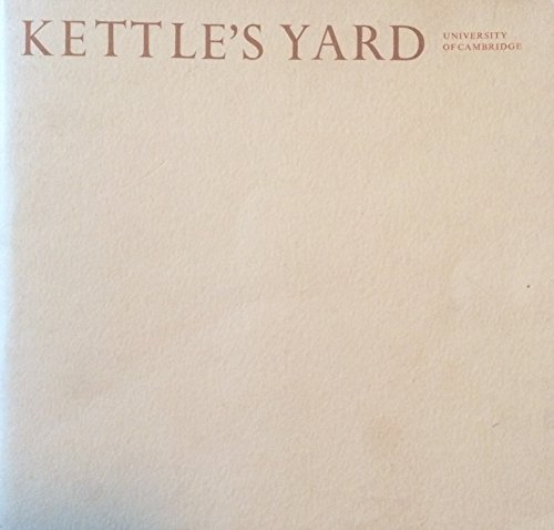 Kettle's Yard: an illustrated guide