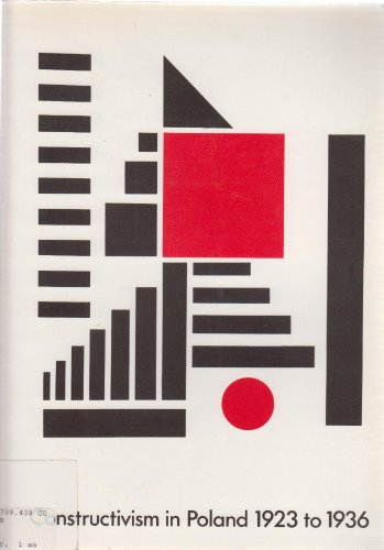 Constructivism in Poland, 1923 to 1936: Gresty, Hilary; Lewison, Jeremy (eds.)