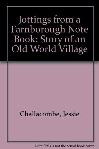 Jottings from a Farnborough Note Book: Story: Challacombe, Jessie
