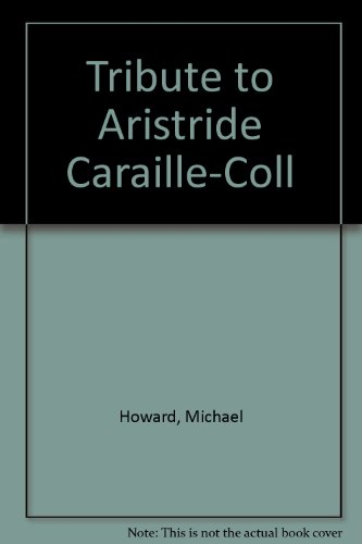 9780907077336: TRIBUTE TO ARISTRIDE CARAILLE-COLL